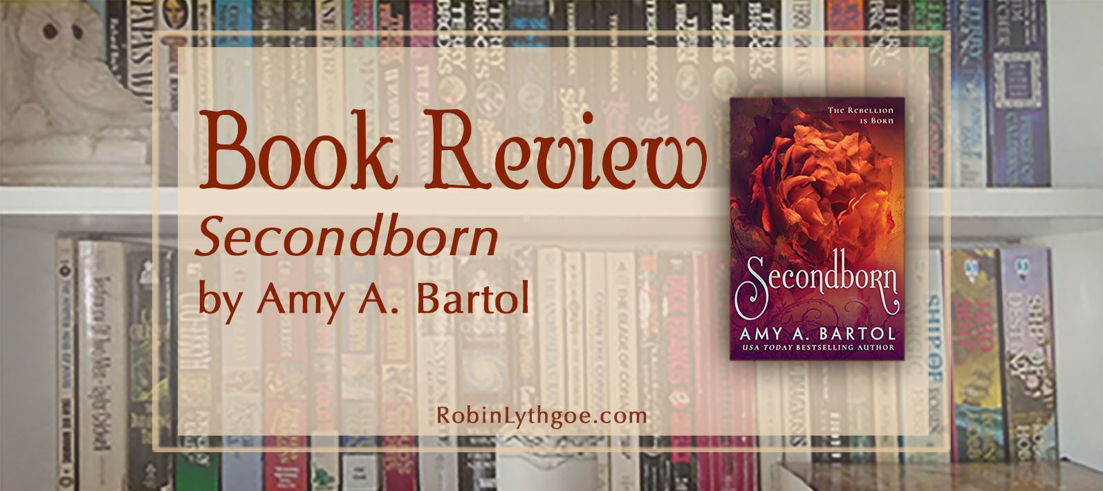 """Review of the book """"Secondborn,"""" by Amy A. Bartol. (www.robinlythgoe.com)"""