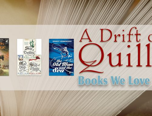 A Drift of Quills: Books We Love #8