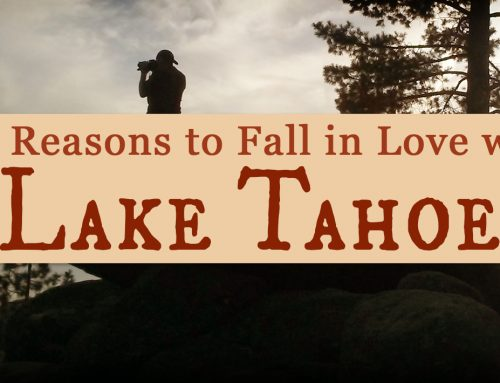 101 Reasons to Fall in Love with Lake Tahoe