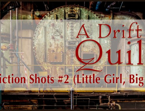 A Drift of Quills: Fiction Shots #2 (Little Girl, Big City)
