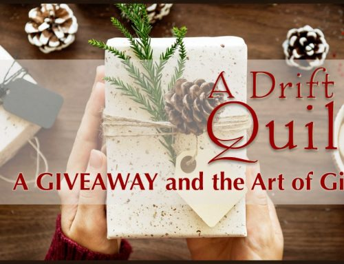 A Drift of Quills:  GIVEAWAY and the Art of Giving