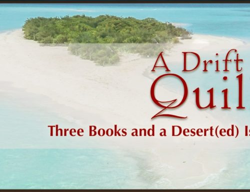 A Drift of Quills: Three Books and a Desert(ed) Island