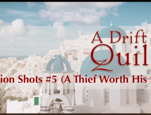A Drift of Quills:  Fiction Shots #5 (A Thief Worth His Salt)
