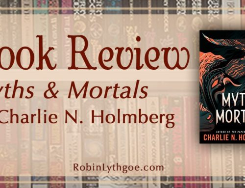 Book Review: Myths and Mortals, by Charlie N. Holmberg