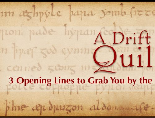 A Drift of Quills: 3 Opening Lines to Grab You by the Nose