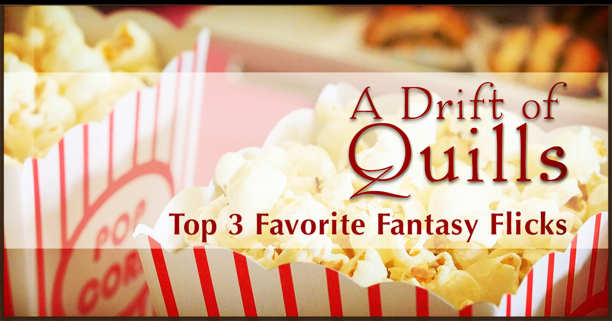 We're putting up our feet, sipping hot cocoa, and watching movies this month. What are our three favorite fantasy flicks of all time? [www.robinlythgoe.com]