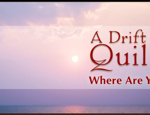 A Drift of Quills: Where Are You?