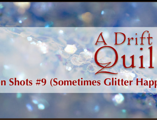 A Drift of Quills:  Fiction Shots #9 (Sometimes Glitter Happens)