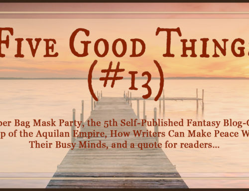 Five Good Things #13 (It's Still an Amazing World)