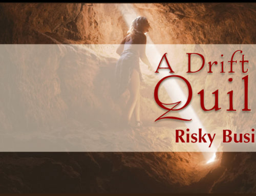 A Drift of Quills: Risky Business