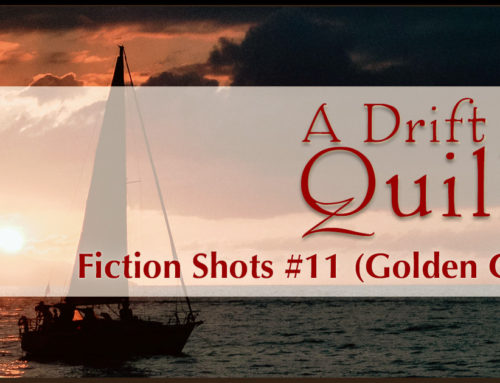 A Drift of Quills: Fiction Shots #11 (Golden Girl)