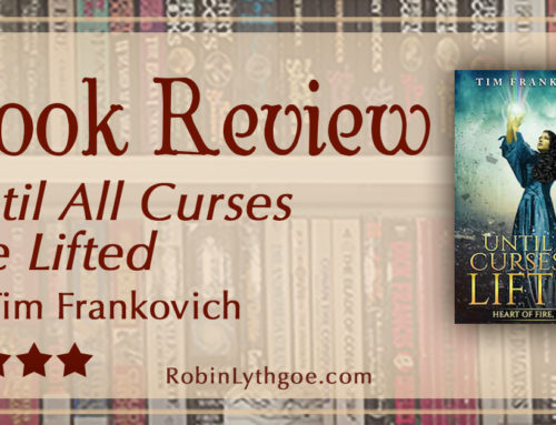 Book Review: Until All Curses Are Lifted, by Tim Frankovich